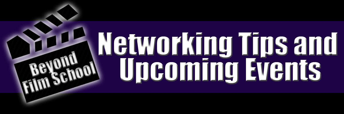 Beyond Film School Networking