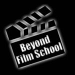 🎬Beyond Film School🎬